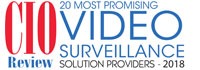 Top 20 Video Surveillance Solution Companies - 2018