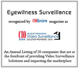 eyewitness surveillance a frontrunner of remote security camera